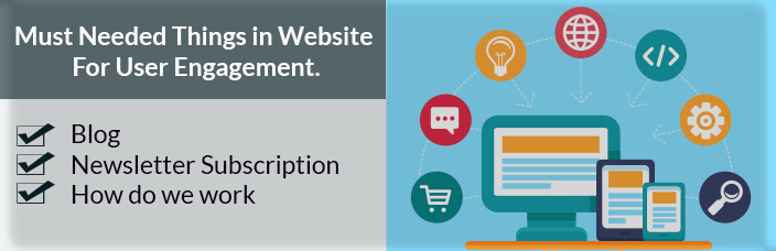 webtracktechnologies Must Needed Things in Website For User Engagement